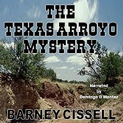 The Texas Arroyo Mystery
