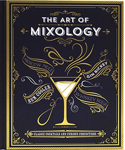 The Art of Mixology by Parragon Books