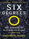 Six Degrees, Duncan J. Watts and Duncan Watts, 0393325423