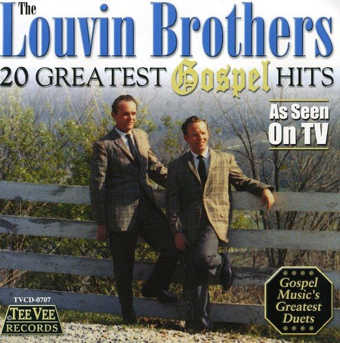 Max 70% OFF Louvin Brothers - Tucson Mall 20 Greatest Hits Gospel