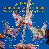 A Tale of Kooshla and Saboo, Angelique La Fon-Cox, 1434370054