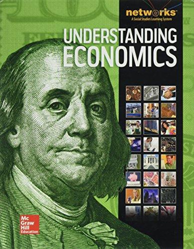 Understanding Economics, Student Edition (ECONOMICS PRINCIPLES & PRACTIC)