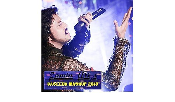Zamin Ali Qaseeda Mashup 2018 [Explicit] by Zamin Ali on