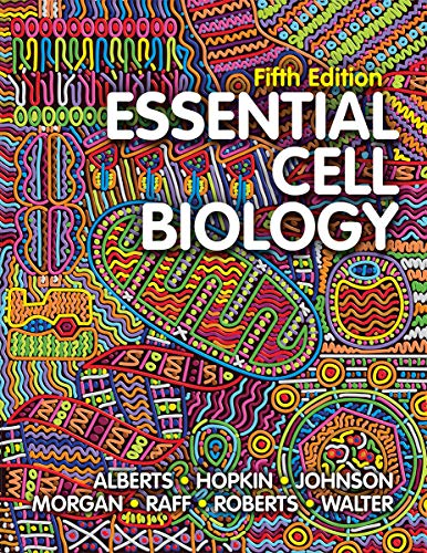 Essential Cell Biology (Fifth Edition) (Molecular Biology Of The Cell Fourth Edition)