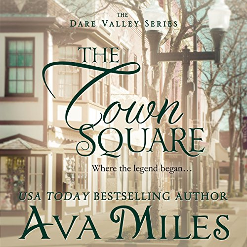 The Town Square: Dare Valley Series, Book - Square Em