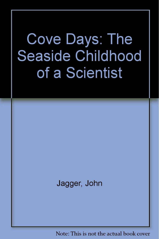Cove Days: The Seaside Childhood of a Scientist pdf epub