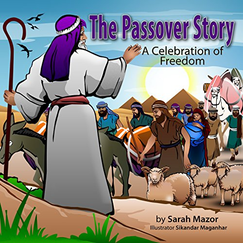 The Passover Story: A Celebration of Freedom (Jewish Holiday Books for Kids) (English Edition)