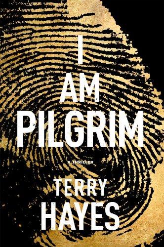 """""""I Am Pilgrim - A Thriller"""" av Terry Hayes"""