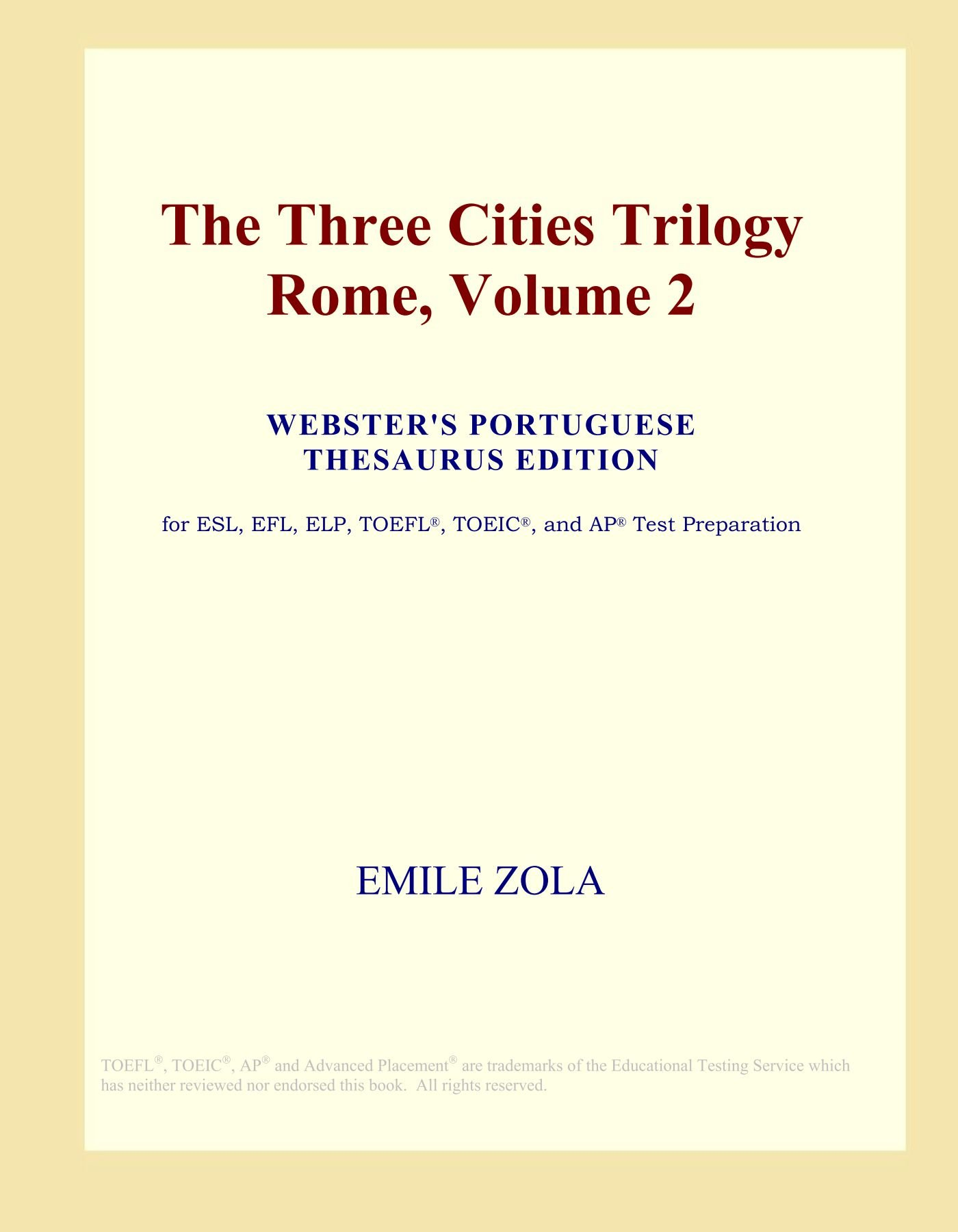 The Three Cities Trilogy Rome, Volume 2 (Webster's Portuguese Thesaurus Edition) pdf epub