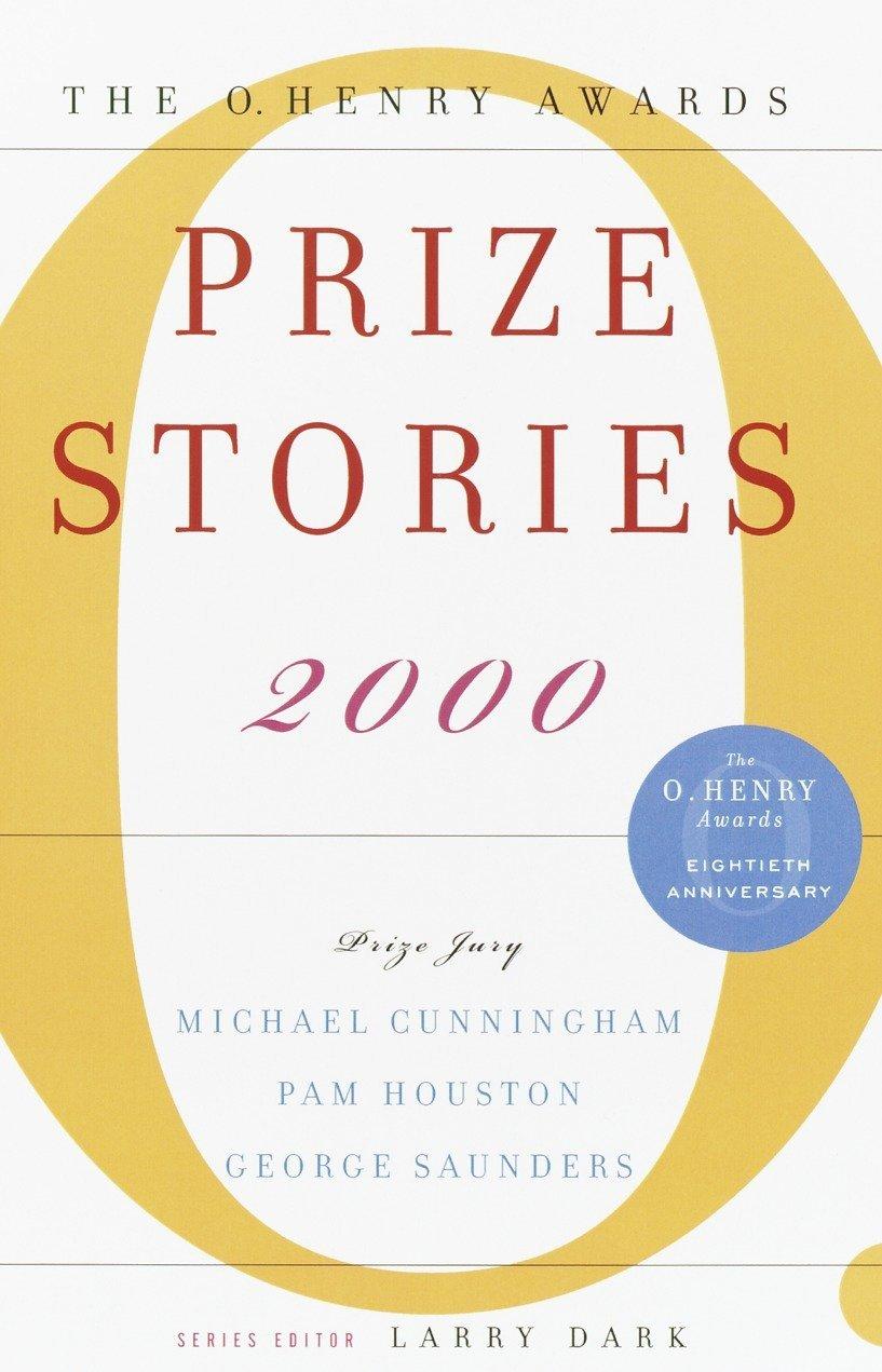 Prize Stories 2000: The O. Henry Awards (The O. Henry Prize Collection) PDF