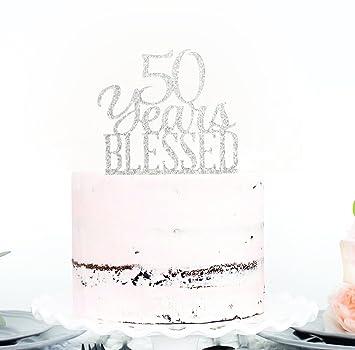 Acrylic Custom 50 Years Blessed Cake Topper 50th Birthday Wedding Anniversary
