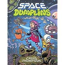 Space Dumplins by Craig Thompson (2015-08-25)