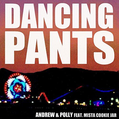 Dancing Pants (feat. Mista Cookie Jar)