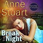 Break the Night | Anne Stuart