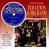 Ted Lewis & His Band: 1929-34