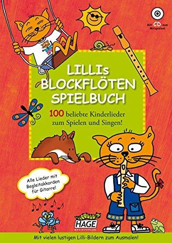 Lillis Blockflöten Spielbuch Mit CD  100 Beliebte Kinderlieder Zum Spielen Und Singen