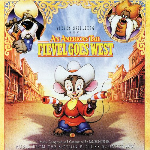 An American Tail: Fievel Goes West (Original Motion Picture Soundtrack)