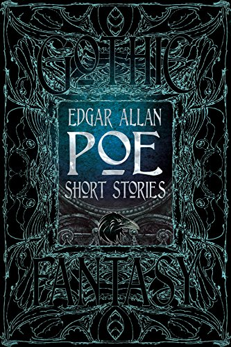 Edgar Allan Poe Short Stories (Gothic Fantasy) (Edgar Allan Poe Best Short Stories)
