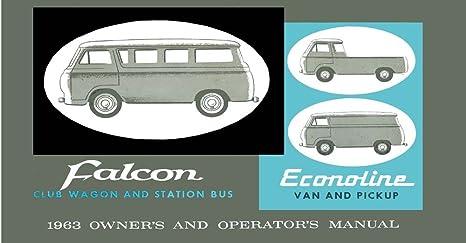 amazon com bishko automotive literature 1963 ford econoline van rh amazon com 2011 ford econoline owner's manual ford e250 cargo van owners manual