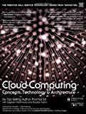 Cloud Computing : Concepts, Technology and Architecture, Erl, Thomas and Puttini, Ricardo, 0133387526