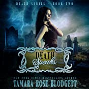 Death Speaks: Death Series, Book 2 | Tamara Rose Blodgett