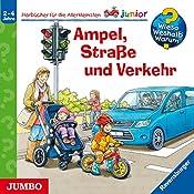 Ampel, Straße und Verkehr (Wieso? Weshalb? Warum? junior)   Peter Nieländer, Anna Bergner