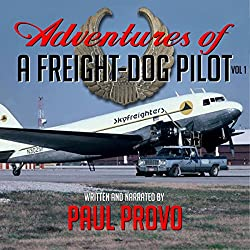 Adventures of a Freight-Dog Pilot, Vol. 1