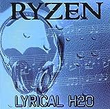Lyrical H2o by Ryzen