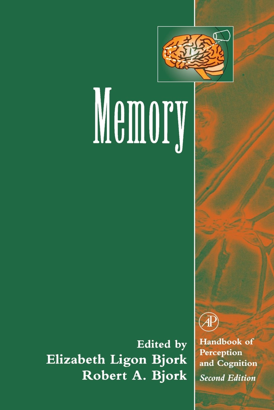 Memory  Handbook Of Perception And Cognition Second Edition