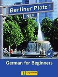 Berliner Platz 1 NEU: STUDENT PACK (contains Text-Workbook, 2 Audio-CDs for Workbook, DVD, Cultural Reader/Exercise Booklet), Theo Scherling, 3126061265