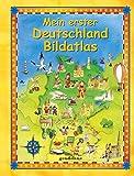 Mein erster Deutschland Bildatlas