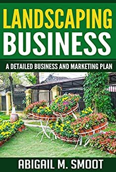 Amazon.com: Landscaping Business: A Detailed Business and ...