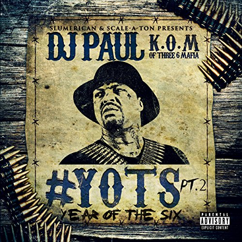 Yots (Year of the Six), Pt. 2 [Explicit]