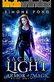 Sacred Light (Armor of Magic Book 1)