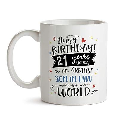 21st Happy Birthday Gift Mug Greatest Son In Law