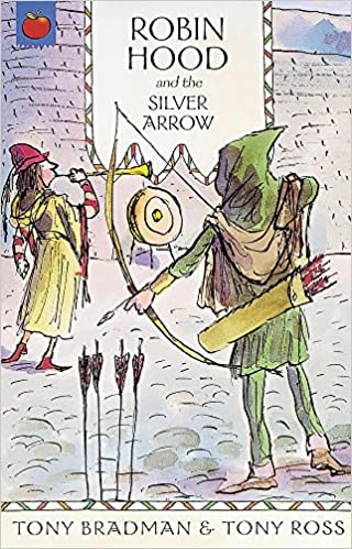 Book The Greatest Adventures in the World: Robin Hood And The Silver Arrow