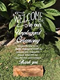Wedding Ceremony Sign, Unplugged Ceremony, 12x24 with White calligraphy, UNPLUG AND BE PRESENT
