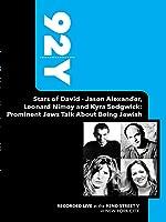 92Y - Stars of David - Jason Alexander, Leonard Nimoy and Kyra Sedgwick: Prominent Jews Talk About B