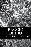 Raggio Di Dio, Anton Giulio Barrili, 1479362603