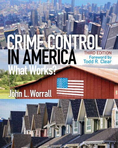 Crime Control in America: What Works? (3rd Edition)