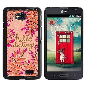 YOYOYO Smartphone Protección Defender Duro Negro Funda Imagen Diseño Carcasa Tapa Case Skin Cover Para LG Optimus L70 LS620 D325 MS323 - hola querida oro durazno rosa púrpura del texto