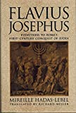 img - for Flavius Josephus: Eyewitness to Rome's First-Century Conquest of Judaea by Hadas-Lebel, Mireille (1993) Hardcover book / textbook / text book