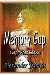 Memory Gap: Large Print Edition Paperback