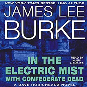 In the Electric Mist with Confederate Dead Hörbuch