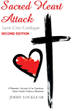 Sacred Heart Attack | Sacrée Crise Cardiaque: A Dramatic Account of an American Heart Attack Victim in Montreal