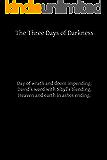 The Three Days of Darkness