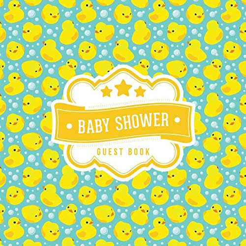 Baby Shower Guest Book: Cute Ducky Duck Bubbles Pattern | + BONUS Gift Tracker Log | Keepsake Guestbook | Advice Wishes and Predictions