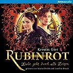 Rubinrot (Liebe geht durch alle Zeiten 1) | Kerstin Gier