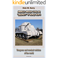 """American Medium Tanks M3 """"Lee/Grant"""" in World War II : Weapons and combat vehicles of the world"""