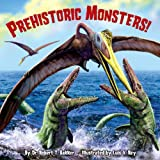 img - for Prehistoric Monsters! (Pictureback(R)) book / textbook / text book